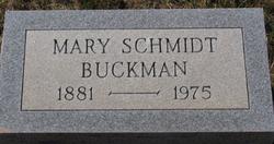 Mary <I>Schmidt</I> Buckman