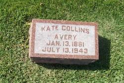 "Katherine Emma ""Kate"" <I>Collins</I> Avery"