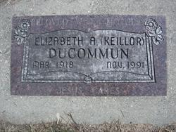 Elizabeth Ann <I>Keillor</I> Ducommun