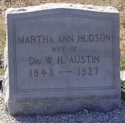 Martha Ann <I>Hudson</I> Austin
