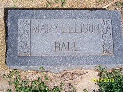 Mary <I>Ellison</I> Ball