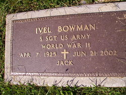 "Ivel I ""Jack"" Bowman"