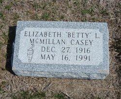 "Elizabeth L. ""Betty"" <I>McMillan</I> Casey"
