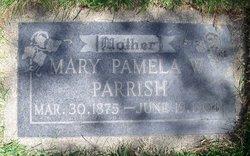 Mary Pamelia <I>Willey</I> Parrish