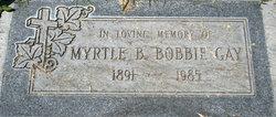 """Myrtle Melvina """"Bobbie"""" <I>Brunk</I> Gay"""