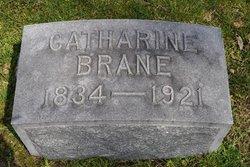 Catharine <I>Kohser</I> Brane