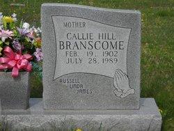 Callie <I>Hill</I> Branscome