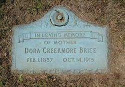 Dora <I>Creekmore</I> Brice