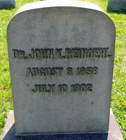 Dr John K Reinoehl