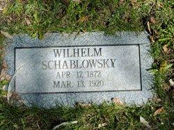 """Wilhelm """"William"""" Schablowsky"""