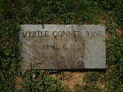 Myrtle <I>Conner</I> Bane