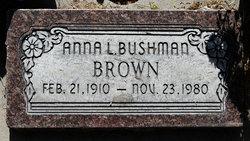 Anna Larue <I>Bushman</I> Brown