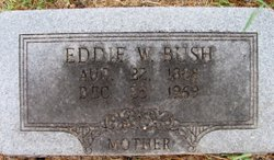 "Edith ""Eddie"" <I>Wilcox</I> Bush"