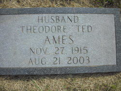 """Theodore """"Ted"""" Ames"""