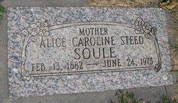 Alice Caroline <I>Steed</I> Soule