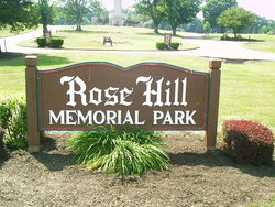 Rose Hill Memorial Park Cemetery