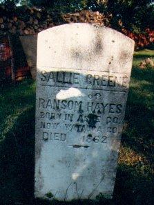 """Sarah """"Sallie"""" <I>Greene</I> Hayes"""