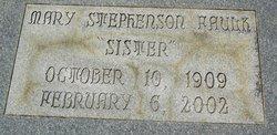Mary <I>Stephenson</I> Faulk