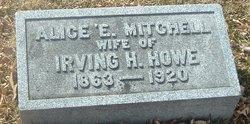 Alice E <I>Mitchell</I> Howe