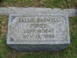 "Sarah L. ""Sallie"" <I>Bagwell</I> Fisher"