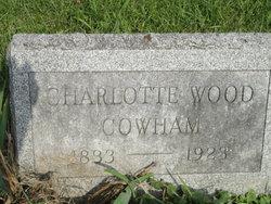 Charlotte <I>Wood</I> Cowham