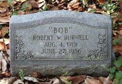 "Robert W ""Bob"" Burwell"