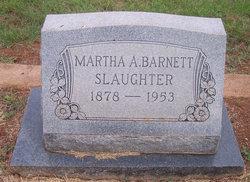 """Martha Ann """"Annie"""" <I>Barnett</I> Slaughter"""