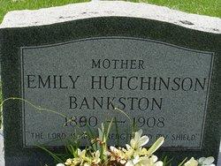 Emily <I>Hutchinson</I> Bankston