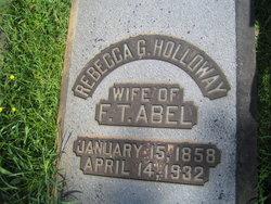 Rebecca G. <I>Holloway</I> Abel