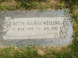 Betty <I>VanNess</I> Welling