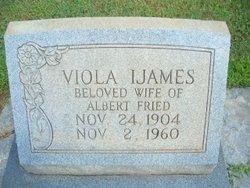 Viola <I>Ijames</I> Fried