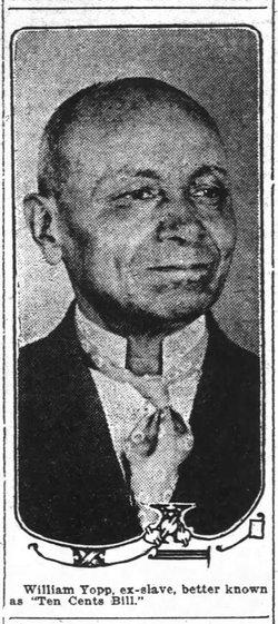 """William H. """"Ten Cents Bill"""" Yopp"""