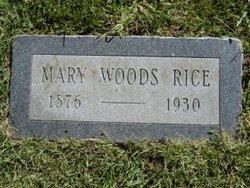 Mary Marilla <I>Woods</I> Rice