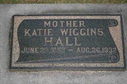 """Mary Catherine """"Katie"""" <I>Wiggins</I> Hall"""