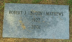 "Robert J. ""Buddy"" Mathews"