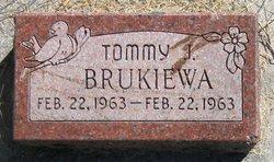 "Thomas J. ""Tommy"" Brukiewa"