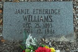 Janie <I>Etheridge</I> Williams