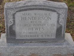 Mary Wallace <I>Henderson</I> Hewes