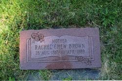 Rachel <I>Chew</I> Brown