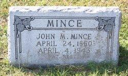 John M. Mince