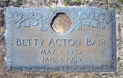 Betty May <I>Acton</I> Bair