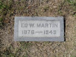 """Edward W """"Ed"""" Martin"""
