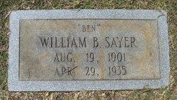 """William Bennett """"Ben"""" Sayer"""