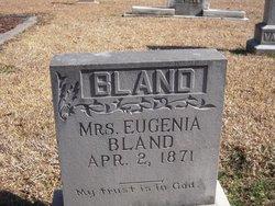Eugenia <I>Callender</I> Bland