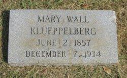 Mary <I>Wall</I> Klueppelberg
