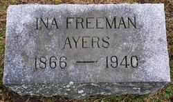 Ina <I>Freeman</I> Ayers