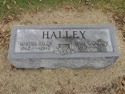 """Martha Ellen """"Mattie"""" Halley"""