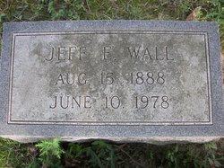 """Jefferson Estel """"Jeff"""" Wall"""
