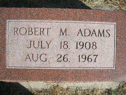 Robert M Adams