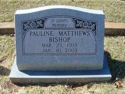 "Pauline Victoria ""Polly"" <I>Matthews</I> Bishop"